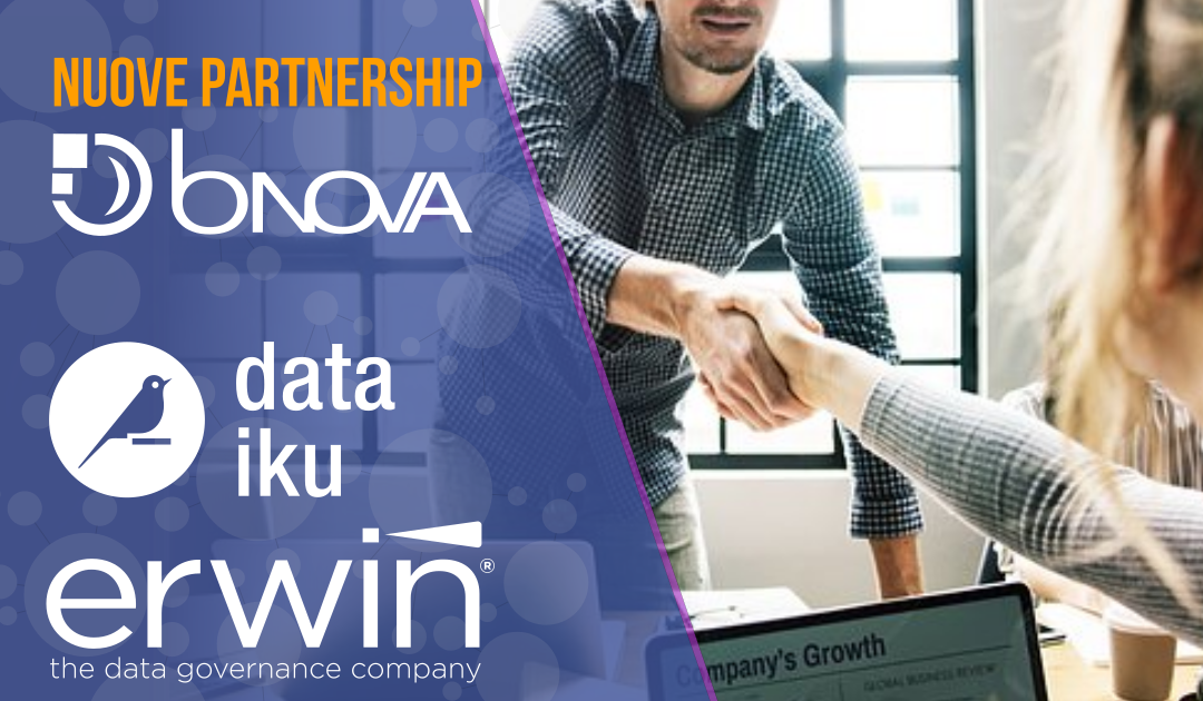 BNova e le nuove partnership in ottica Data Driven:  ERWIN per la Data Governance e DATAIKU, piattaforma per data scientist