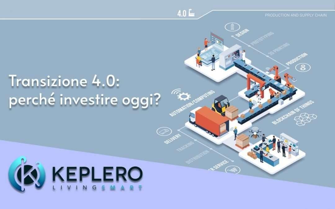 Keplero e Piano Transizione 4.0: questo è il momento giusto per investire